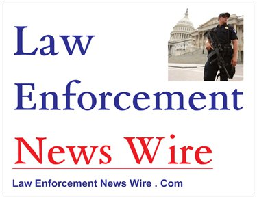 Law Enforcement News Wire, Law Enforcement Newspaper