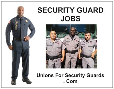 unions for security guards, security guard unions, security unions, security officer unions
