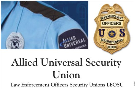 Allied Universal Security Union, leosu, Fight for 15, 15 Now