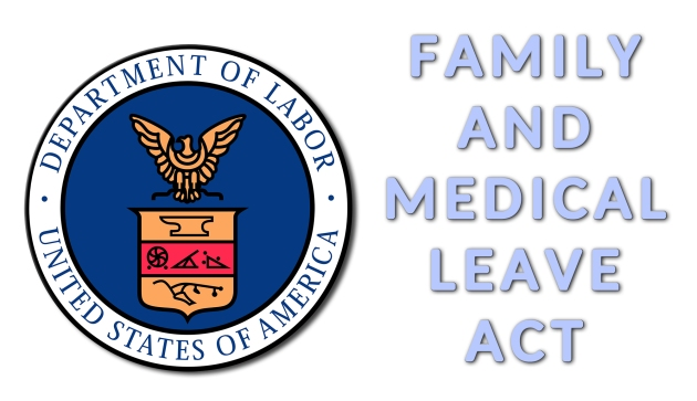 FMLA, Family Medical Leave Act
